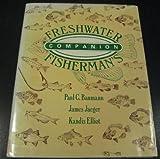 Freshwater Fisherman's Companion, Paul C. Baumann and James Jaeger, 0442213182