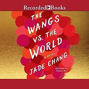The Wangs vs. the World Audiobook