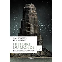 Histoire du monde, tome 3 (Hors collection) (French Edition)