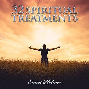 32 Spiritual Treatments Audiobook