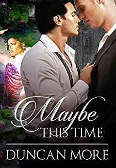 MAYBE THIS TIME by [More, Duncan]