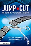 img - for JUMP CUT: How to Jump Start Your Career as a Film Editor book / textbook / text book
