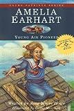 Amelia Earhart, Jane Moore Howe, 1882859022