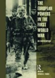 img - for European Powers in the First World War: An Encyclopedia (Garland Reference Library of the Humanities) book / textbook / text book