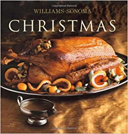 Williams-Sonoma Collection: Christmas: Carolyn Miller ...
