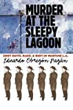 Murder at the Sleepy Lagoon, Eduardo Obregón Pagán, 0807854948