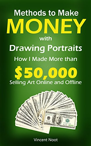 Methods to Make Money with Drawing Portraits: How I Made More than ...