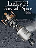 img - for Lucky 13: Survival in Space book / textbook / text book