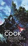 Les Annales de la Compagnie Noire, Tome 5 : Rêves d'acier  par Cook