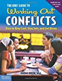 The Kids' Guide to Working Out Conflicts, Naomi Drew, 157542150X