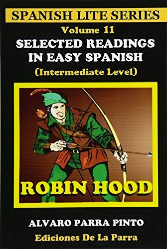 Selected Readings In Easy Spanish 11 (Spanish Edition) [Alvaro Parra Pinto] (Tapa Blanda)