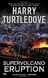 Supervolcano: Eruption, Harry Turtledove, 0451413660
