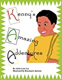 Kenny's Amazing Adventures, Anita Lynn Lee, 1449015883