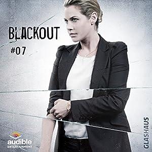 Blackout (Glashaus 7) Hörspiel