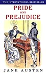 Pride & Prejudice: with Colour Illustrations