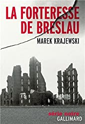 La forteresse de Breslau