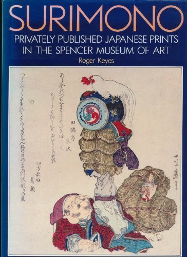 Surimono: Privately Published Japanese Prints in the Spencer Museum of Art