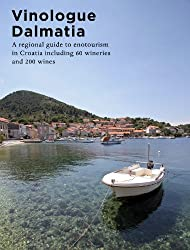 Vinologue Dalmatia (English Edition)