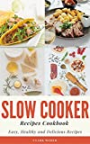 Slow Cooker Recipes Cookbook       My name is Clark Weber. I am a Chef in New York. These are the Slow Cooker recipes that I like most. I learned some of the recipes in this cookbook from different friends and relatives. I tried all of...