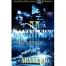 A Gangster's Revenge 2: Family Over Everything (Volume 2)