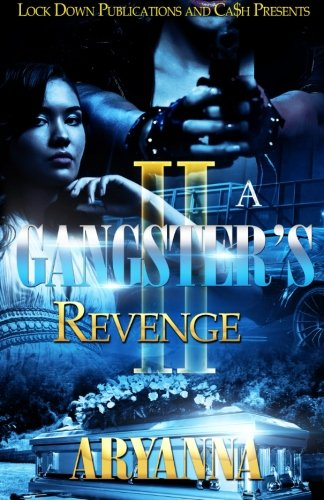 Book Cover: A Gangster's Revenge 2: Family Over Everything