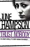 Trust Nobody, June Hampson, 0752874578