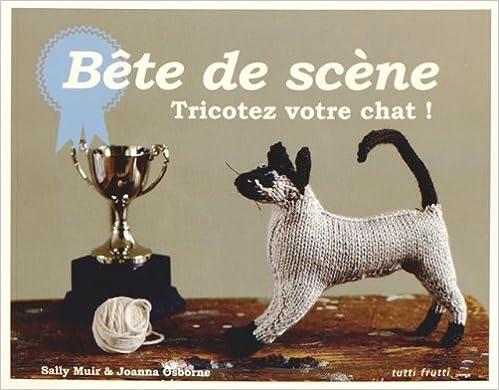 Lire un Bête de scène : Tricotez votre chat ! pdf ebook