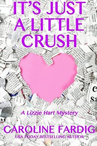 book cover of It\'s Just a Little Crush