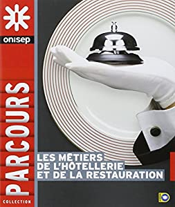 """Afficher """"Les métiers de l'hôtellerie et de la restauration"""""""