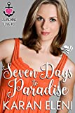 Seven Days to Paradise (Launching Love Book 3)