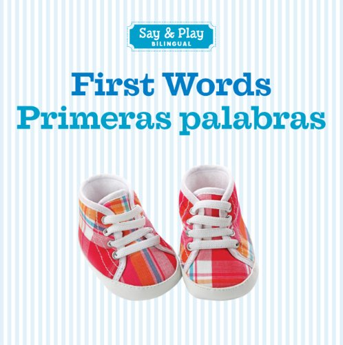 First Words/Primeras palabras (Say & Play) (English and Spanish Edition) from Brand: Sterling Children's Books