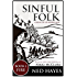 Sinful Folk: FIRE: (includes Book 1)
