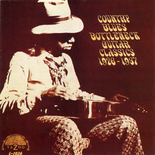 Country Blues Bottleneck Guitar Classics (Country Blues Bottleneck Guitar)