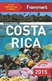 Front cover for the book Frommer's Complete Guide: Costa Rica by Eliot Greenspan