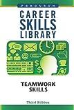 Teamwork Skills (Career Skills Library) (2009-08-01)