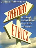 Everyday Ethics, Joshua Halberstam, 0670842478