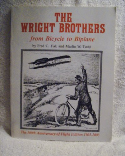 The Wright Brothers: The 100th Anniversary of Flight Edition 1903-2003
