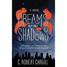 Dreams and Shadows: A Novel