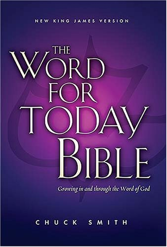 The Word for Today Bible: New King James Version