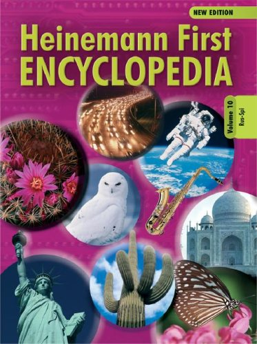 Read Online Heinemann First Encyclopedia Volume 10: Rus-Spi (Heinemann First Encyclopedia New Edition) PDF
