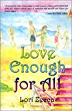 Love Enough for All, Lori Zecca, 1588519562