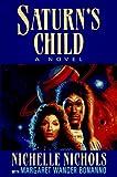 Saturn's Child, Nichelle Nichols, 0399141138