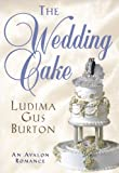 The Wedding Cake, Ludima Gus Burton, 080349713X