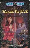 Speak No Evil, Jahnna N. Malcolm, 0553280775