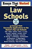 Essays That Worked for Law Schools, Boykin Curry and Brian Kasbar, 0345450426