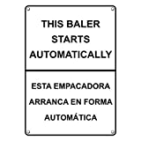 Weatherproof Plastic Vertical This Baler Starts Automatically Bilingual Sign with English & Spanish Text