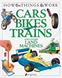 Cars, Bikes, Trains, Ian Graham, 1856978710