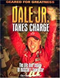 Dale Jr. Takes Charge, Triumph Books Staff and Charlotte Observer Staff, 1572436980