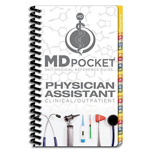 MDpocket Medical Reference Guide: Physician Assistant Outpatient/ Clinical Edition 2017