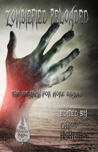 Zombiefied Reloaded: The Search for More Brains (Volume 2)